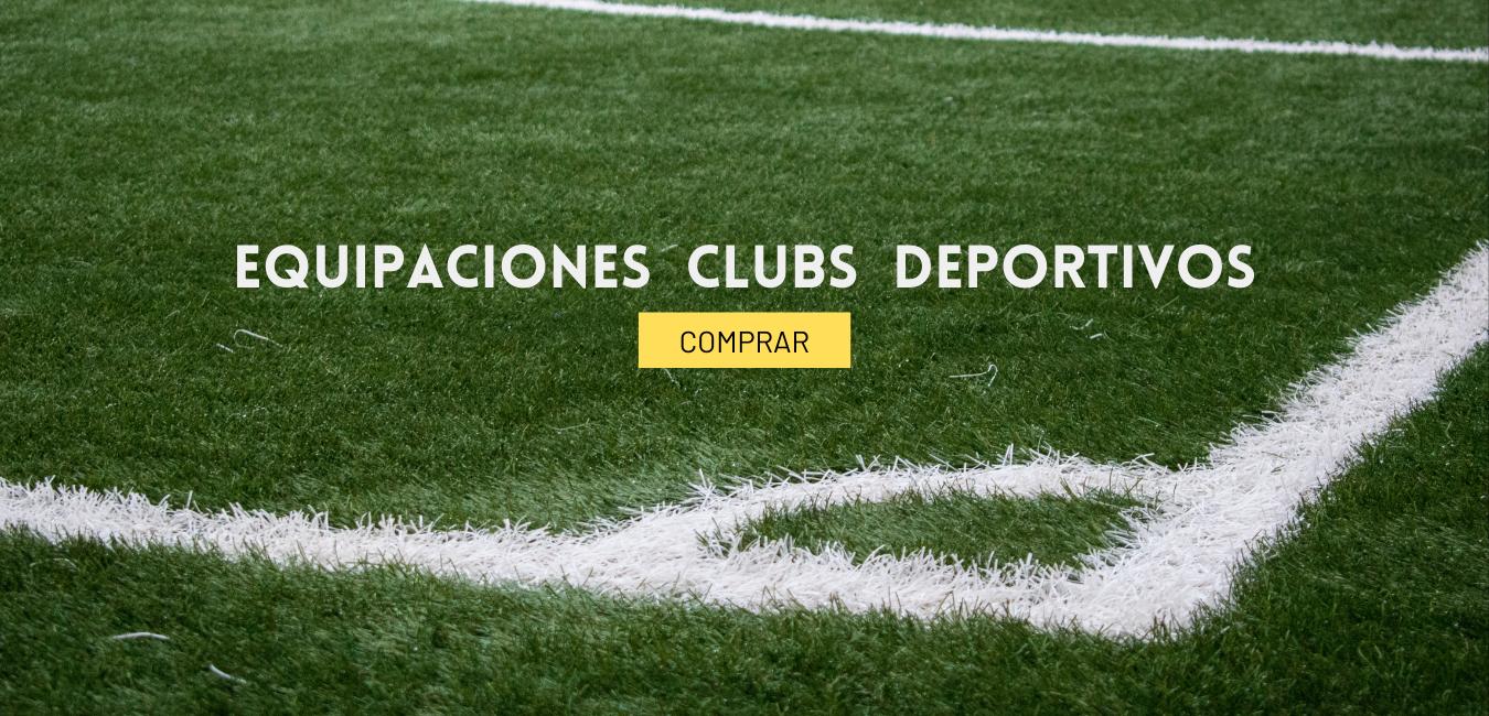 CLUBS DEPORTIVOS - COMPRA EQUIPACIONES